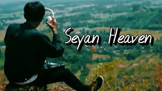 Seyan - Heaven (Official Video)