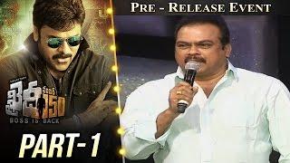 Khaidi No 150 Pre Release Event Part #1 || Megastar Chiranjeevi || Kajal Aggarwal || V V Vinayak