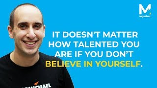 Believe in Yourself - Motivational Video