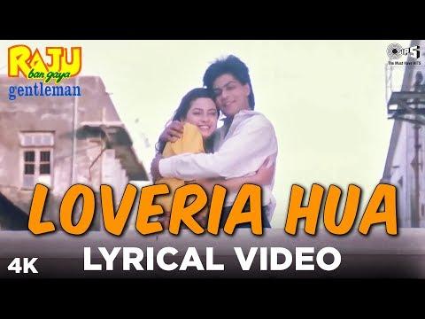 Xxx Mp4 Loveria Hua Lyrical Raju Ban Gaya Gentleman Shah Rukh Khan Juhi Chawla Kumar Alka Amp Jolly 3gp Sex