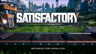 Satisfactory Reveal Trailer E3 2018