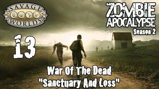 Savage Worlds, Zombie Apocalypse Season 2, Episode 13,