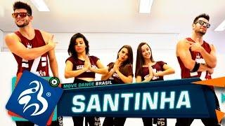 Santinha - Léo Santana - Move Dance Brasil - Coreografia