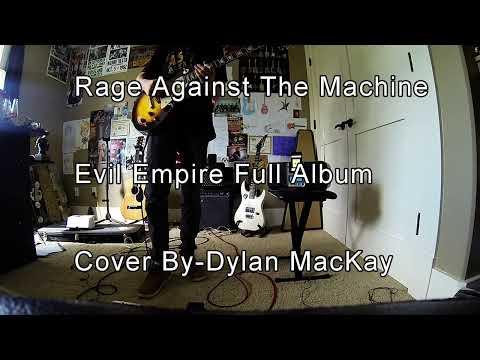 Rage Against The Machine Evil Empire Full Album Guitar Cover