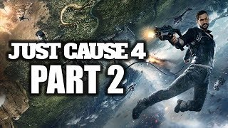 Just Cause 4 Gameplay  (part 2)  Strong explosions and professionalism in play-2020