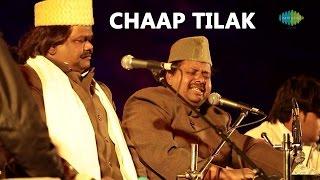 Sabri Brothers: Chaap Tilak (World Sufi Spirit Festival   Live Recording)