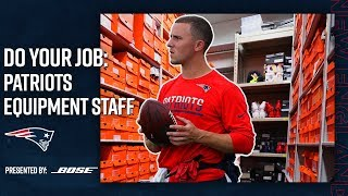 Behind the Scenes with the Patriots Equipment Staff | Do Your Job: Episode 1