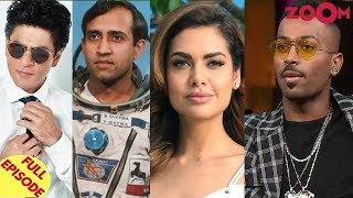 Shah Rukh Khan opts OUT of Rakesh Sharma biopic? | Esha Gupta on Hardik Pandya controversy & more