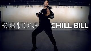 ROB $TONE - CHILL BILL / Choreography . Jane Kim