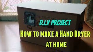 How to make a mini Hand Dryer at home.