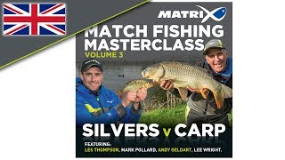 *** Coarse & Match Fishing TV *** Matrix Match Fishing Masterclass Volume 3 FULL DVD!!!