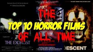 Top 10 Horror Films of All Time - Blood Splattered Cinema (Horror Movie Review)