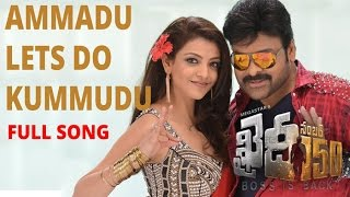 Ammadu Lets Do Kummdu Video Song