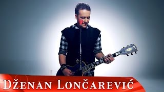 DZENAN LONCAREVIC - OKO MOJE (OFFICIAL VIDEO) HD