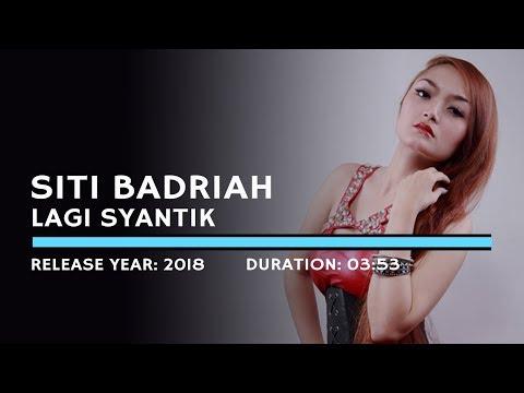 Siti Badriah Lagi Syantik Lyric