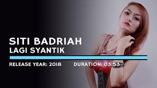 Siti Badriah - Lagi Syantik (Lyric)