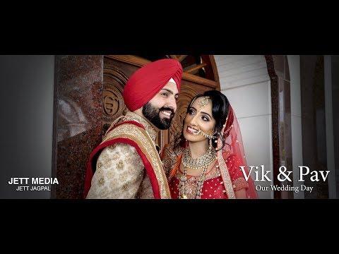 Amazing Punjabi Sikh Wedding of Vik & Pav 2017 - Jett Jagpal