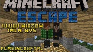 Minecraft - Escape z Madzik89 & 10.000 widzów i 1mln. wyświetleń filmów