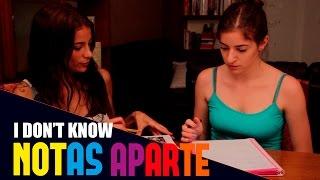 Notas Aparte - Capítulo 2: No sé | Lesbian Web Serie