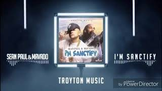 Sean Paul feat, Mavado - I'm sanctify is one of dancehall biggest song for 2018