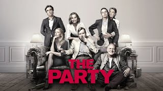 The Party - Official Trailer