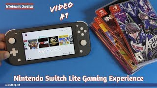 Nintendo Switch Lite Gaming Experience - Video #1