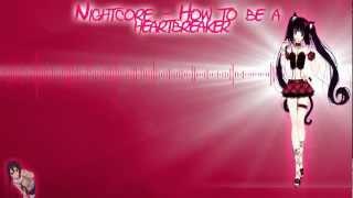 [HD] Nightcore - How to be a heartbreaker