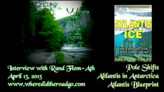 Rand Flem-Ath: Atlantis Under the Ice / Atlantis Blueprint - 04-13-13 WDTRG