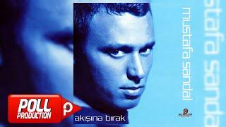 Mustafa Sandal - Akışına Bırak (Full Albüm Dinle) - (Official Audio)