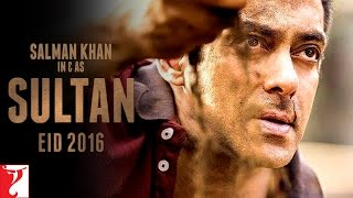 SULTAN - Releasing on 06th July, 2016 | Salman Khan | Anushka Sharma