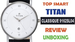 Review Of Titan 9162SL04 Classique Analog Wrist Watch For Men