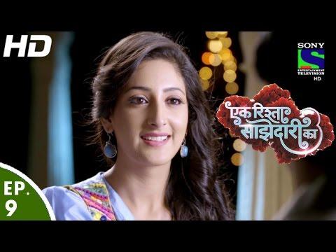 Ek Rishta Saajhedari Ka - एक रिश्ता साझेदारी का - Episode 9 - 18th August, 2016