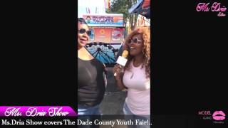Ms.Dria Show covers the Miami-Dade County Youth Fair!..