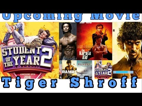 Xxx Mp4 Tiger Shroff Upcoming Movies With Cast Release Date 2018 19 Tiger Shroff Upcoming Movies 3gp Sex