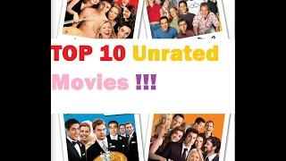 TOP 10 Unrated Movies !!!