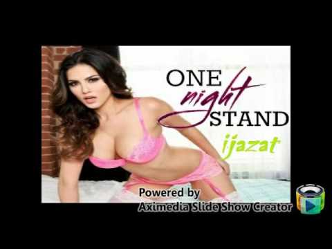 Xxx Mp4 IJAZAT Video Song ONE NIGHT STAND Sunny Leone Tanuj Virwani Arijit Singh Meet Bro 3gp Sex