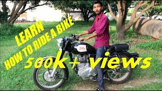 LEARN HOW TO RIDE A BIKE IN FEW SIMPLE STEPS