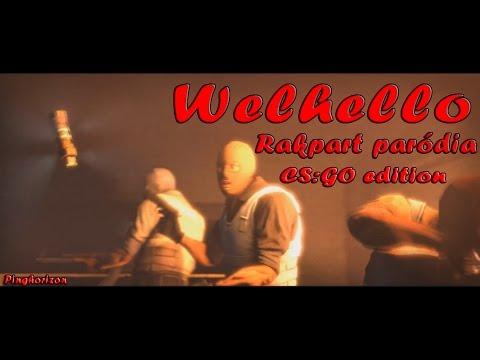 WellHello - Rakpart Paródia ( CS:GO Edition )