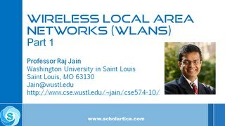 IEEE 802.11 Wireless LAN (WLAN) Part 1 - Fundamental Concepts