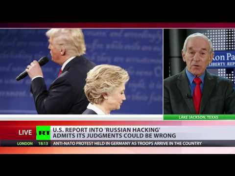 Stirring up trouble US intelligence has no proof of anything Ron Paul on Russian hacking