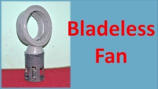 How to make bladeless fan - A DIY Dyson Fan