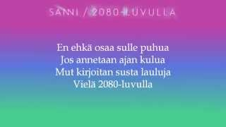 Sanni - 2080-luvulla + sanat HD