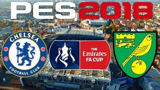 PES 2018 - FA CUP - CHELSEA vs NORWICH CITY
