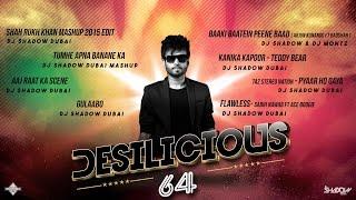 DJ Shadow Dubai | Desilicious 64 | Audio Jukebox