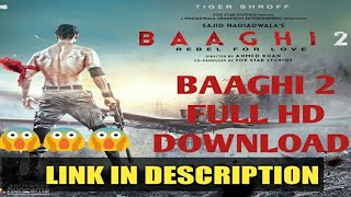 Baaghi 2 full hd movie download Hindi 2018 |LINK GIVEN ⬇️⬇️⬇️😱.