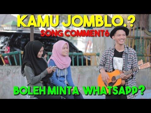 JOMBLO!!! - DARI PADA JOMBLO MENDING JADIAN #SONGCOMMENT6