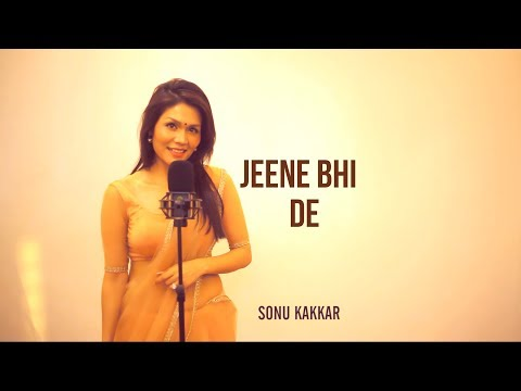 Xxx Mp4 Jeene Bhi De Sonu Kakkar 3gp Sex