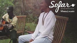 Mwachari - Oyao | Sofar Nairobi