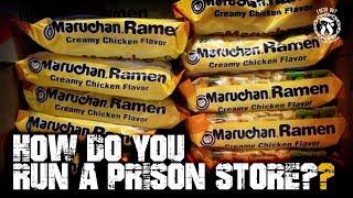 How do you run a Prison Store? - Prison Talk 15.28
