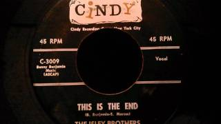 Isley Brothers - This Is The End - Late 50's R&B Ballad